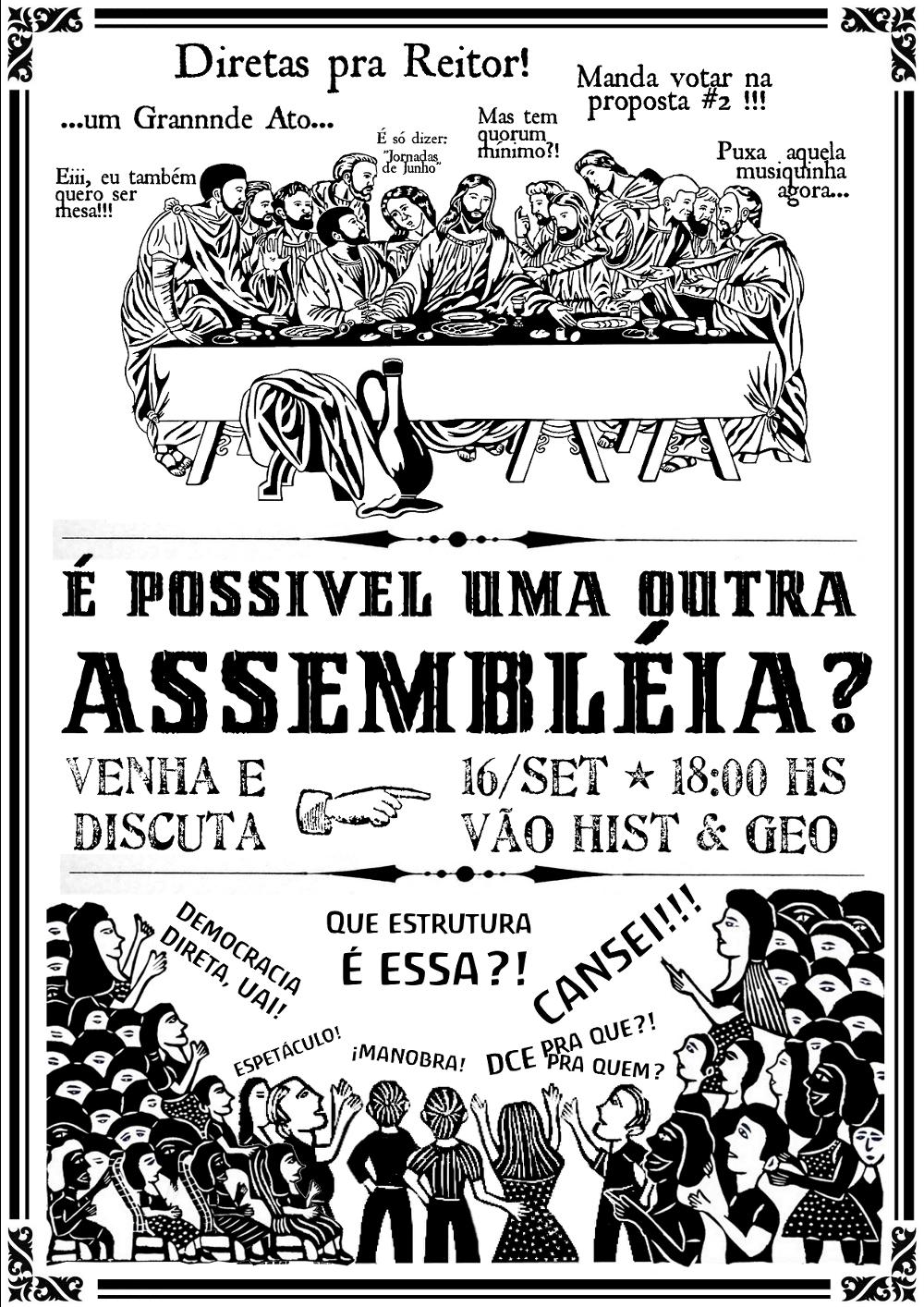 É possível uma outra Assembléia?!